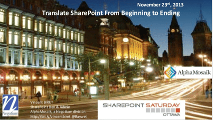 Translating SharePoint 2013 from beginning to ending – #SPSOttawa feedback and slides