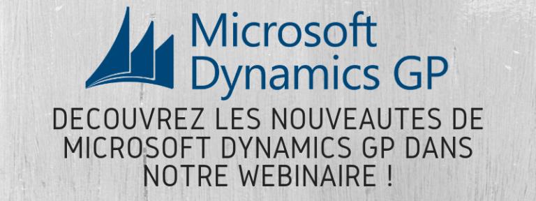 Découvrez les nouveautés de Microsoft Dynamics GP dans notre webinaire !