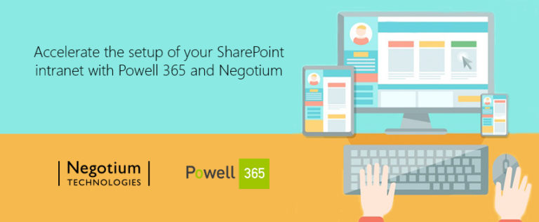 Accelerate the setup of your SharePoint Intranet with Powell 365 and Negotium